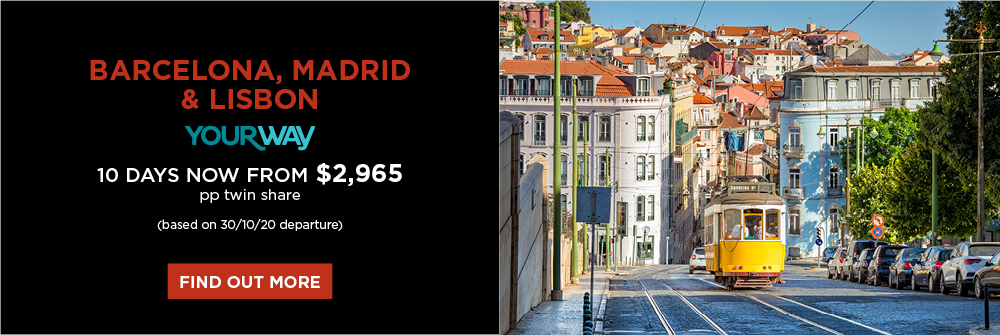 Barcelona, Madrid & Lisbon, 10 days now from $2,965 pp twin share